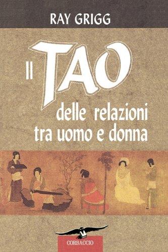Il Tao Delle Relazioni Tra Uomo E Donna 9780893344801
