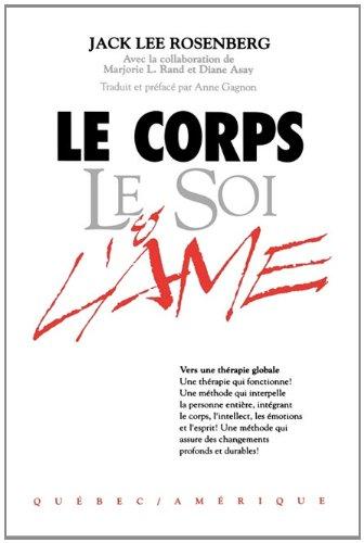 Le Corps Le Soi & L'Ame 9780893344924