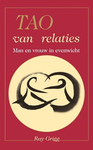 Tao of Relationships: A Balancing of Man and Woman 9780893345068