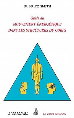 Inner Bridges: A Guide to Energy Movement and Body Structure