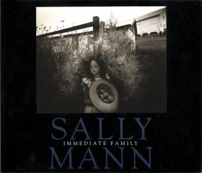 Sally Mann: Immediate Family 9780893815189