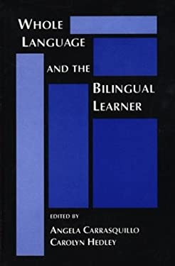 Whole Language and the Bilingual Learner 9780893917678