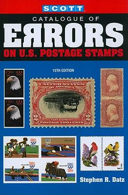 Scott Catalogue of Errors on U.S Postage Stamps 9780894874598