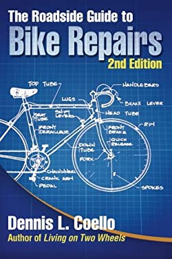 The Roadside Guide to Bike Repairs - Second Edition 9780894960512