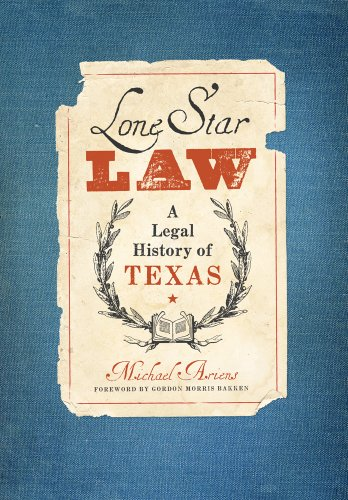 Lone Star Law: A Legal History of Texas 9780896726956