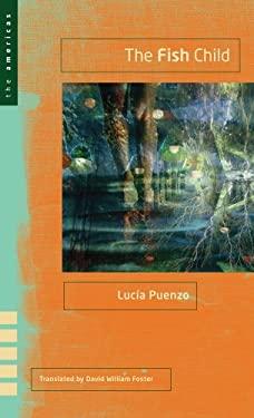 The Fish Child - Puenzo, Lucia / Foster, David William