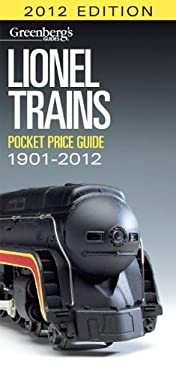 Lionel Trains Pocket Price Guide 1901-2012 9780897785419