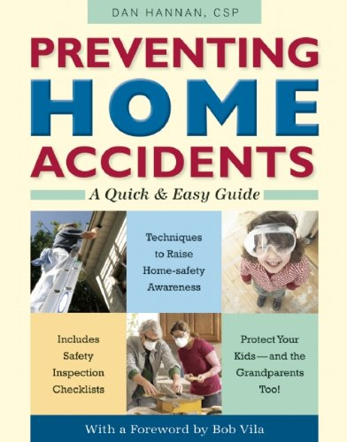 Preventing Home Accidents: A Quick and Easy Guide 9780897936071