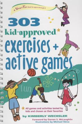 303 Kid-Approved Exercises and Active Games 9780897936248