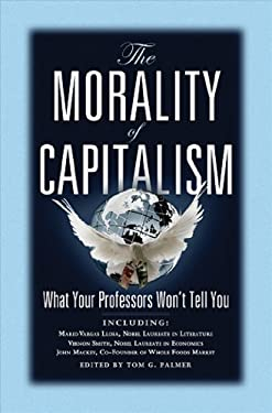 The Morality of Capitalism 9780898031706
