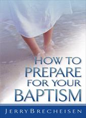How to Prepare for Your Baptism 4065872