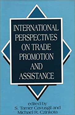 International Perspectives on Trade Promotion and Assistance 9780899304854