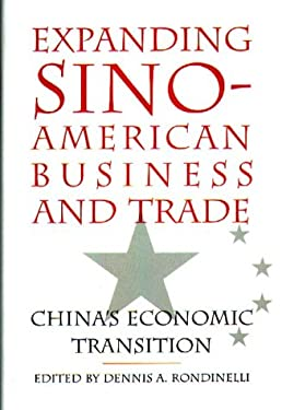 Expanding Sino-American Business and Trade: China's Economic Transition 9780899309323