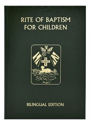 Rite of Baptism for Children (Bilingual Edition) 9780899421438