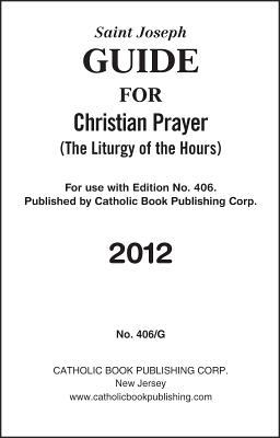 Saint Joseph Guide for Christian Prayer: (The Liturgy of the Hours) 9780899421599