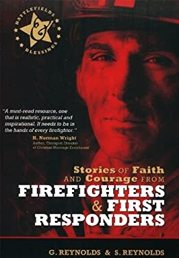 Stories of Faith and Courage from Firefighters & First Responders 9780899570181