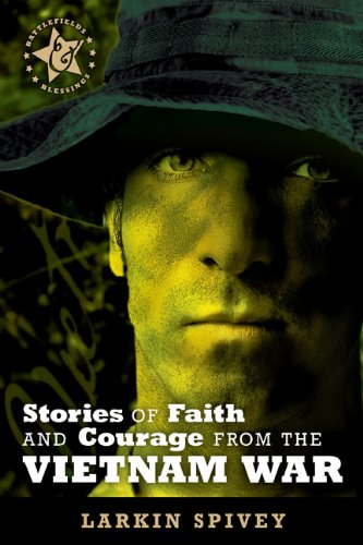 Stories of Faith and Courage from the Vietnam War 9780899570198