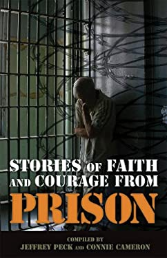 Stories of Faith & Courage from Prison 9780899571683