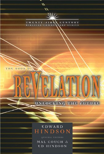 The Book of Revelation Book of Revelation: Unlocking the Future Unlocking the Future 9780899578101