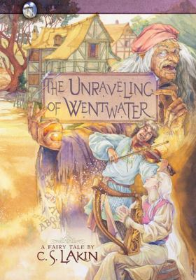 The Unraveling of Wentwater 9780899578927