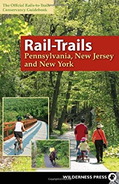 Rail-Trails Pennsylvania, New Jersey, and New York 9780899976495