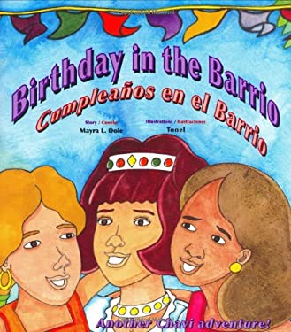 Birthday in the Barrio/Cumpleanos En El Barrio 9780892391943