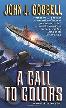 A Call to Colors: A Novel of the Leyte Gulf 9780891418900