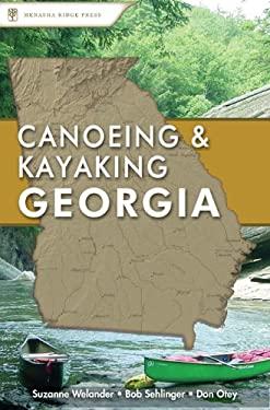 Canoeing & Kayaking Georgia 9780897325585