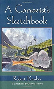 A Canoeist's Sketchbook 9780892726547