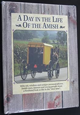 A Day in the Life of the Amish 9780898211269
