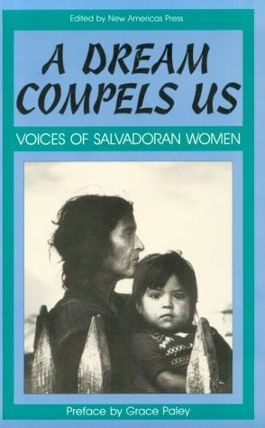 A Dream Compels Us: Voices of Salvadoran Women