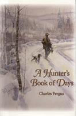 A Hunter's Book of Days 9780892726158