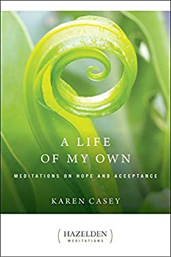 A Life of My Own: Meditations on Hope and Acceptance 9780894868634