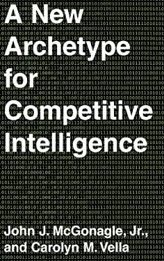A New Archetype for Competitive Intelligence 9780899309736