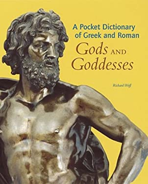 A Pocket Dictionary of Greek and Roman Gods and Goddesses 9780892367061