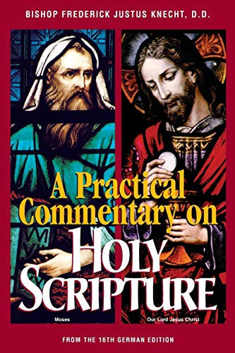 A Practical Commentary on Holy Scripture 9780895557575