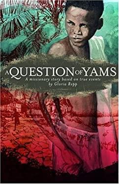A Question of Yams - Repp, Gloria / Daniels, Karen / Bruckner, Roger