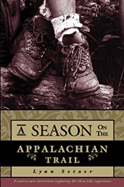 A Season on the Appalachian Trail 9780897323826