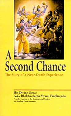 A Second Chance Set: The Story of a Near-Death Experience 9780892133291