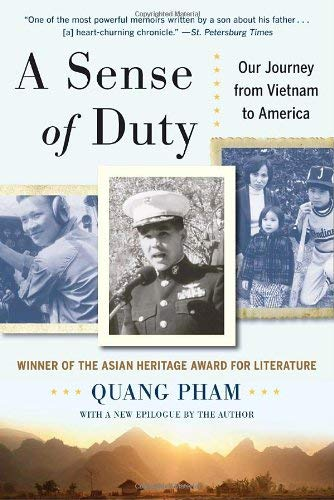 A Sense of Duty: Our Journey from Vietnam to America 9780891418764