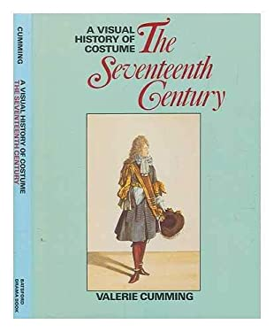 A Visual History of Costume: The Seventeenth Century 9780896760783