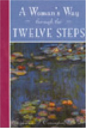 A Woman's Way Through the Twelve Steps 9780894869938