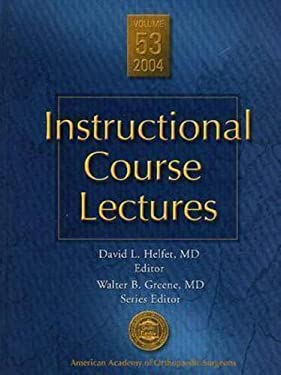 AAOS Instructional Course Lectures, Volume 53: Current Topics, Practical Procedures, Recognized (Book + DVD) 9780892033089