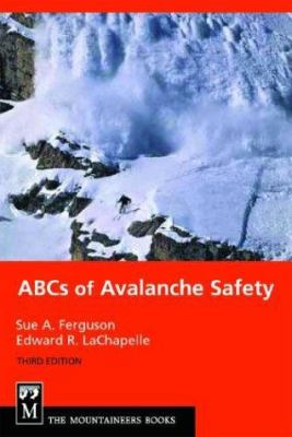 ABCs of Avalanche Safety 9780898868852