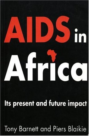 AIDS in Africa: Its Present and Future Impact 9780898628807