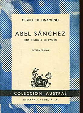 Abel Sanchez and Other Short Stories 9780895267078