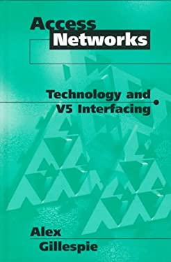 Access Networks Technology and V5 Interfacing 9780890069288