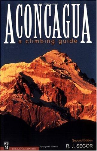 Aconcagua: A Climbing Guide 9780898866698