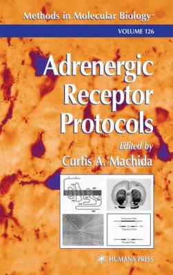 Adrenergic Receptor Protocols 9780896036024