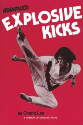 Advanced Explosive Kicks 9780897500609